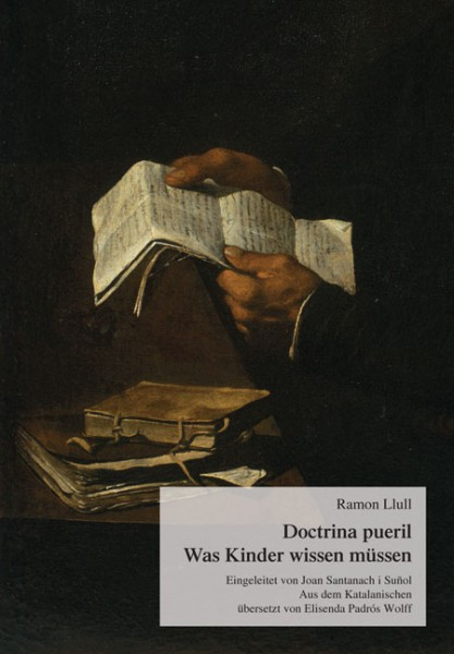 Doctrina pueril - Was Kinder wissen müssen
