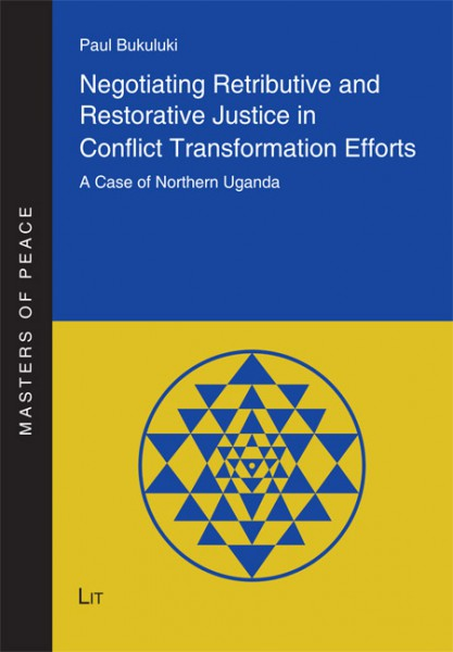 Negotiating Retributive and Restorative Justice in Conflict Transformation Efforts
