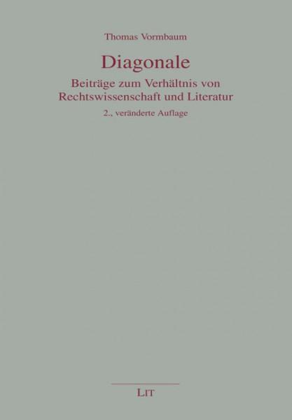 Diagonale - Beiträge zum Verhältnis von Rechtswissenschaft und Literatur