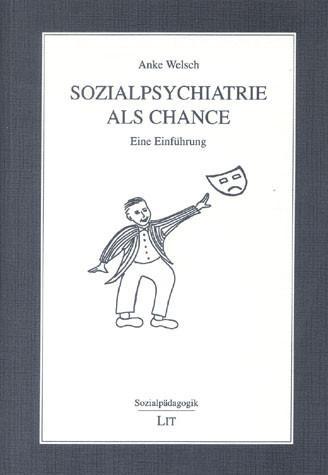 Sozialpsychiatrie als Chance