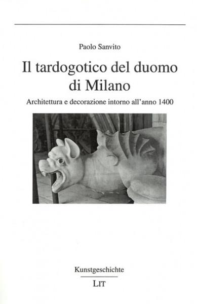 Il tardogotico del duomo di Milano