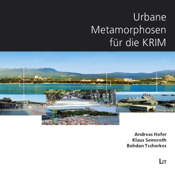 Urbane Metamorphosen für die Krim