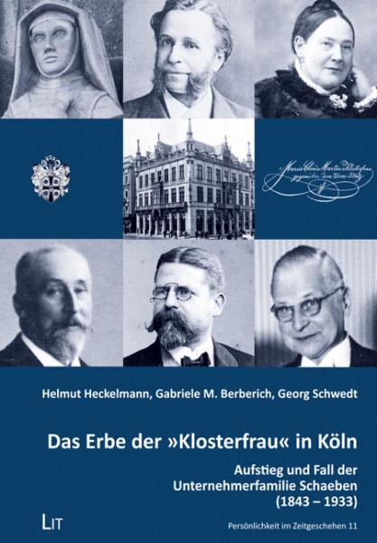 """Das Erbe der """"Klosterfrau"""" in Köln"""