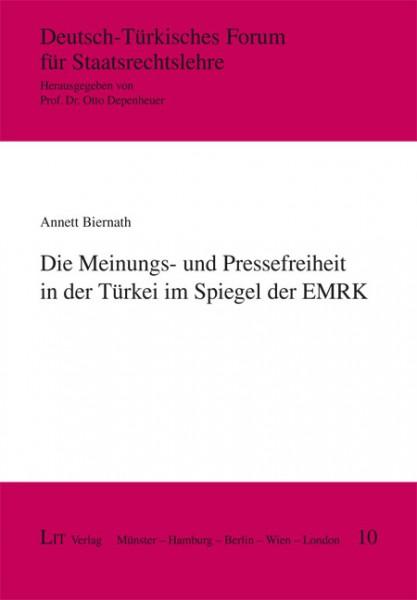 Die Meinungs- und Pressefreiheit in der Türkei im Spiegel der EMRK