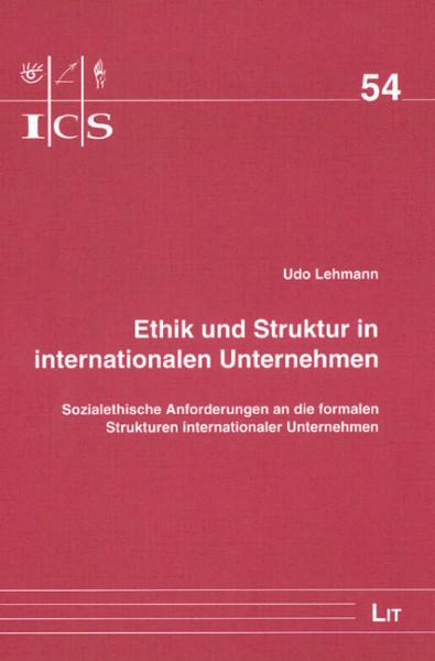 Ethik und Struktur in internationalen Unternehmen