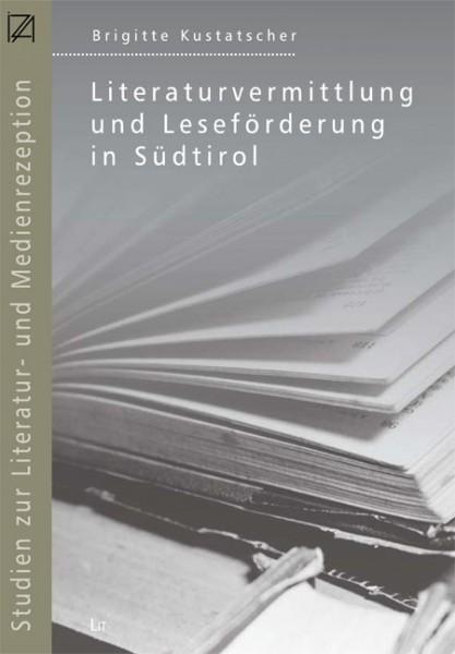 Literaturvermittlung und Leseförderung in Südtirol