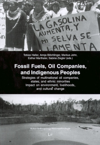 Fossil Fuels, Oil Companies, and Indigenous Peoples