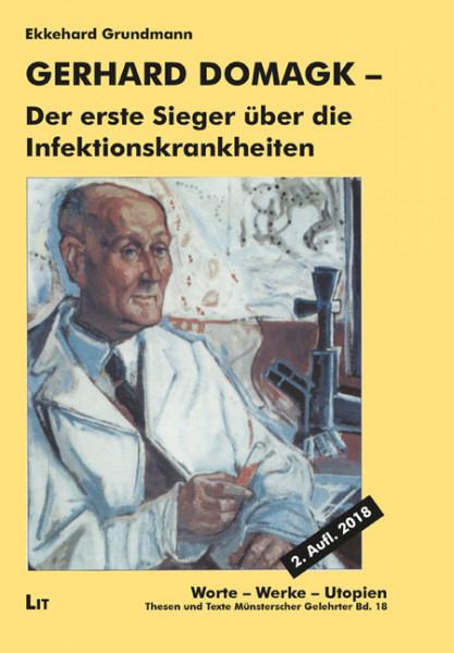 Gerhard Domagk - der erste Sieger über die Infektionskrankheiten