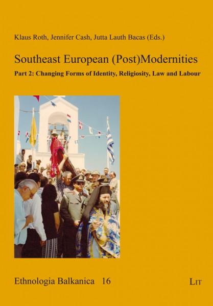 Southeast European (Post)Modernities