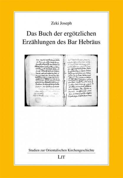 Das Buch der ergötzlichen Erzählungen des Bar Hebräus