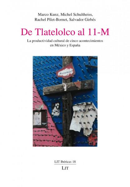 De Tlatelolco al 11-M