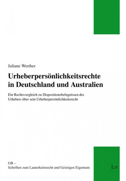 Urheberpersönlichkeitsrechte in Deutschland und Australien