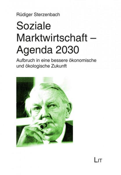 Soziale Marktwirtschaft - Agenda 2030