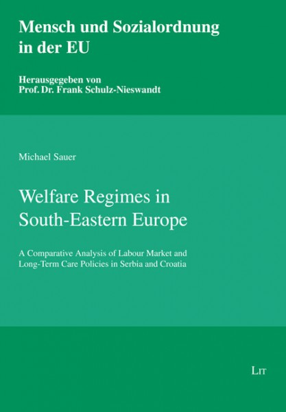 Welfare Regimes in South-Eastern Europe