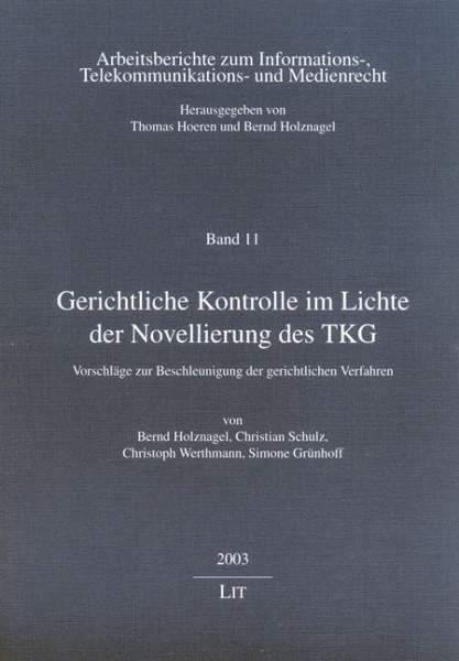 Gerichtliche Kontrolle im Lichte der Novellierung des TKG