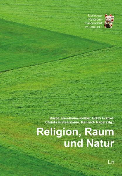 Religion, Raum und Natur