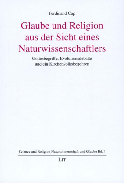 Glaube und Religion aus Sicht eines Naturwissenschaftlers