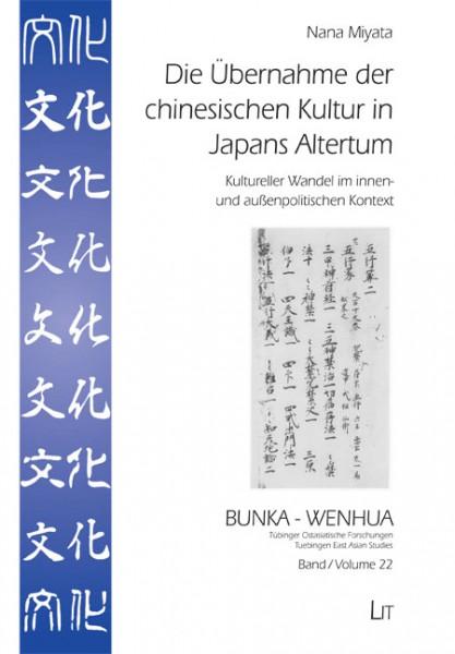 Die Übernahme der chinesischen Kultur in Japans Altertum