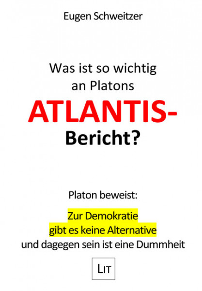Was ist so wichtig an Platons Atlantis-Bericht?