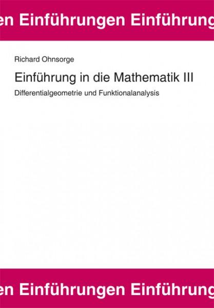 Einführung in die Mathematik III