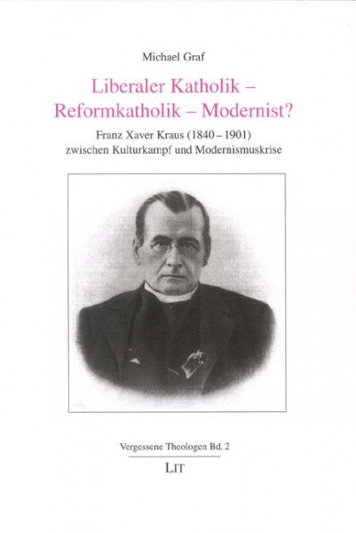 Liberaler Katholik - Reformkatholik - Modernist?