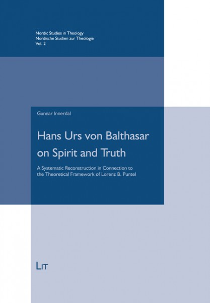 Hans Urs von Balthasar on Spirit and Truth