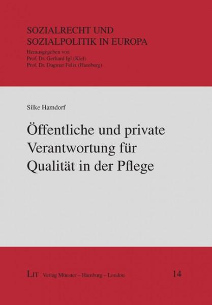 Öffentliche und private Verantwortung für Qualität in der Pflege