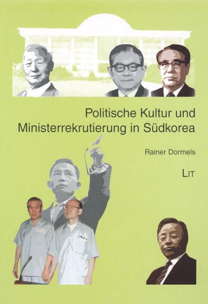 Politische Kultur und Ministerrekrutierung in Südkorea