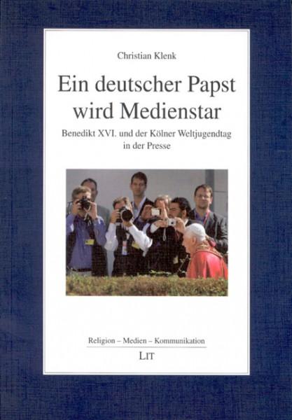 Ein deutscher Papst wird Medienstar