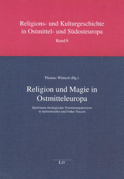 Religion und Magie in Ostmitteleuropa