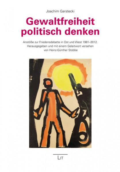Gewaltfreiheit politisch denken