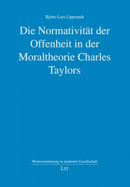 Die Normativität der Offenheit in der Moraltheorie Charles Taylors