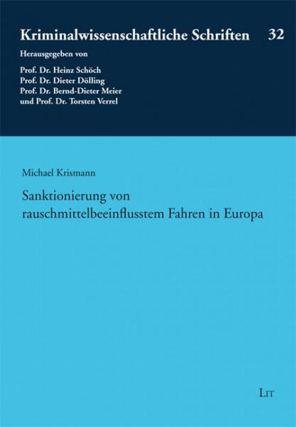 Sanktionierung von rauschmittelbeeinflusstem Fahren in Europa