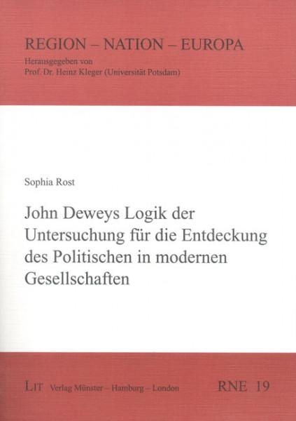 John Deweys Logik der Untersuchung für die Entdeckung des Politischen in modernen Gesellschaften
