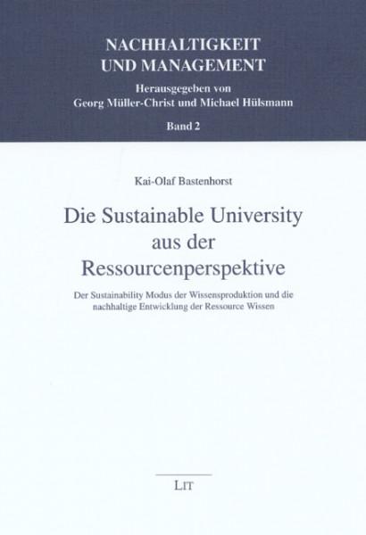 Die Sustainable University aus der Ressourcenperspektive