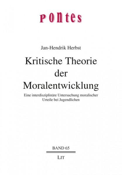 Kritische Theorie der Moralentwicklung