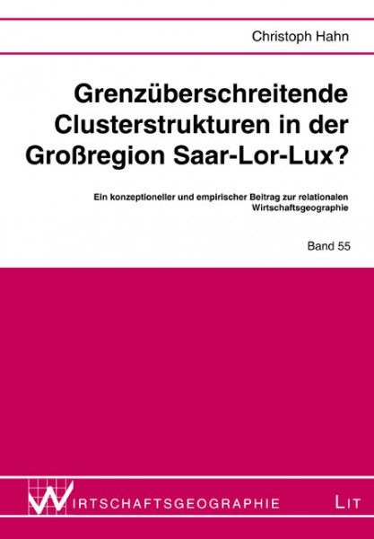 Grenzüberschreitende Clusterstrukturen in der Großregion Saar-Lor-Lux?
