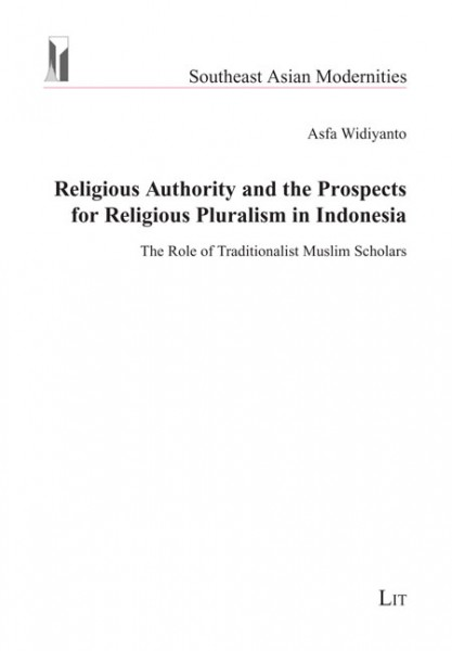 Religious Authority and the Prospects for Religious Pluralism in Indonesia