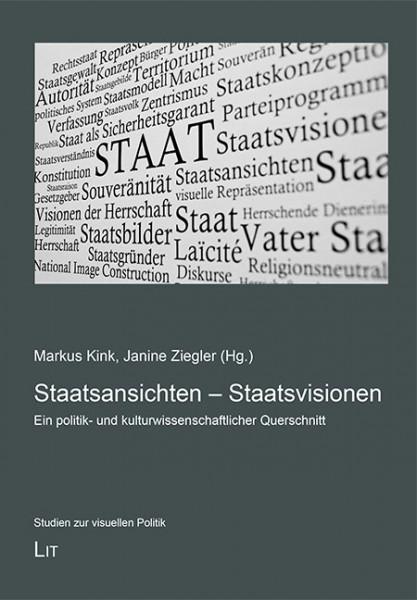 Staatsansichten - Staatsvisionen