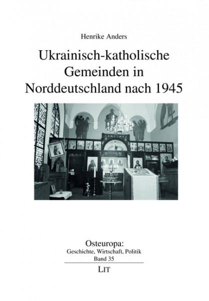 Ukrainisch-katholische Gemeinden in Norddeutschland nach 1945