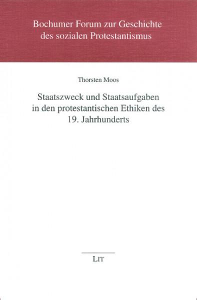 Staatszweck und Staatsaufgaben in den protestantischen Ethiken des 19. Jahrhunderts