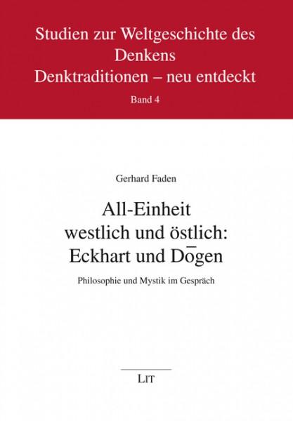 All-Einheit westlich und östlich: Eckhart und Dogen
