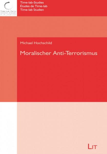 Moralischer Anti-Terrorismus