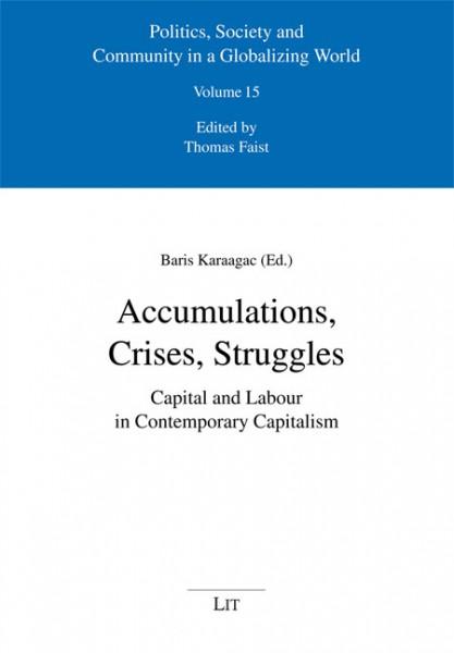 Accumulations, Crises, Struggles