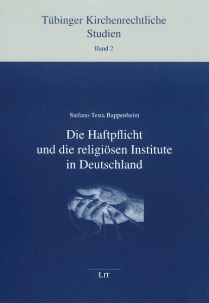 Die Haftpflicht und die religiösen Institute in Deutschland
