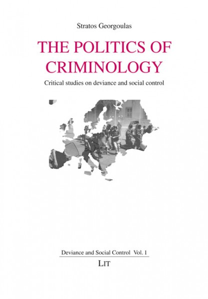 The Politics of Criminology