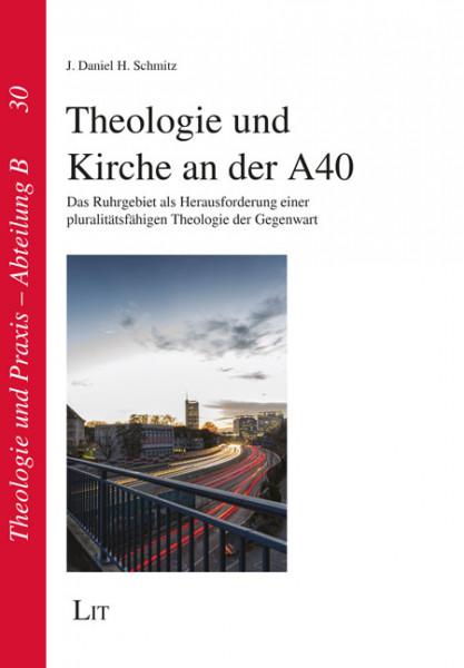 Theologie und Kirche an der A40