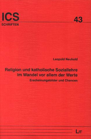 Religion und katholische Soziallehre im Wandel vor allem der Werte