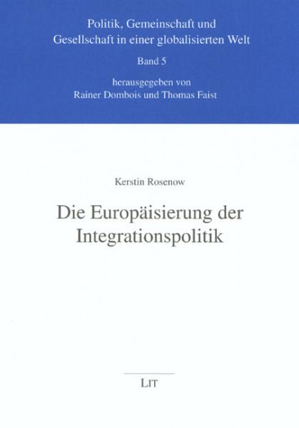 Die Europäisierung der Integrationspolitik