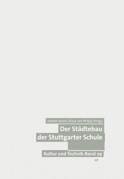 Der Städtebau der Stuttgarter Schule